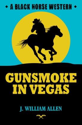 Gunsmoke in Vegas