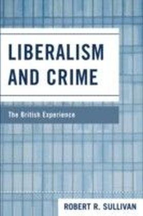 Liberalism and Crime