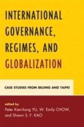 International Governance, Regimes, and Globalization