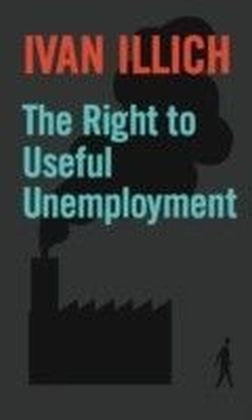 Right to Useful Unemployment