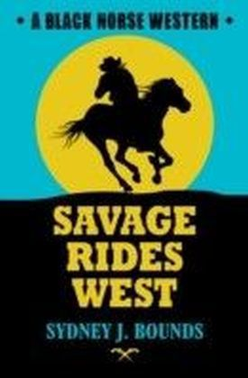 Savage Rides West