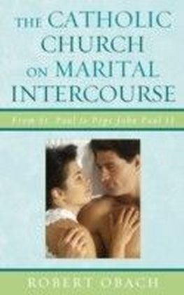 Catholic Church on Marital Intercourse
