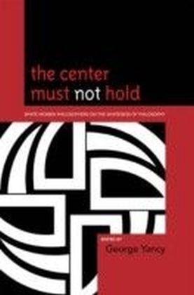 Center Must Not Hold