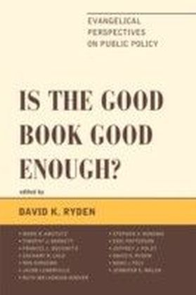 Is the Good Book Good Enough?