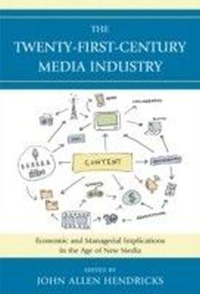 Twenty-First-Century Media Industry