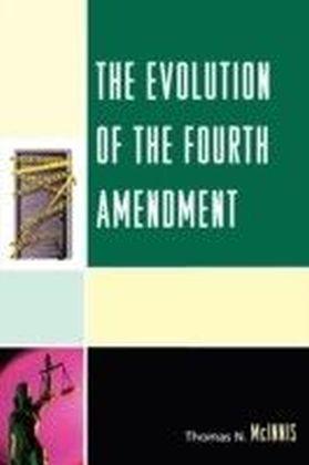 Evolution of the Fourth Amendment