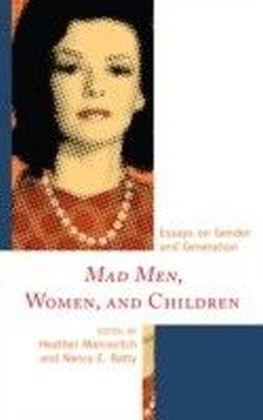 Mad Men, Women, and Children