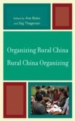 Organizing Rural China - Rural China Organizing