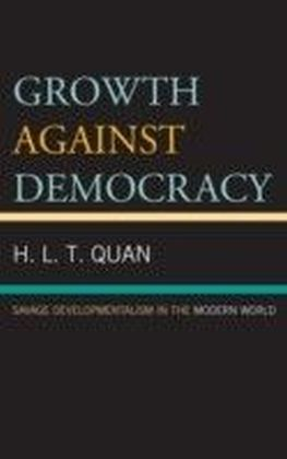 Growth against Democracy