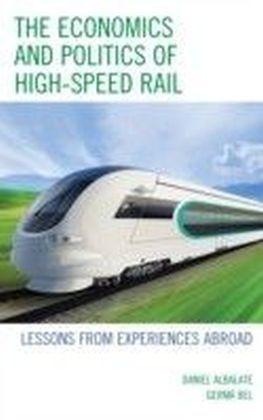 Economics and Politics of High-Speed Rail