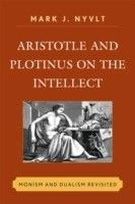 Aristotle and Plotinus on the Intellect