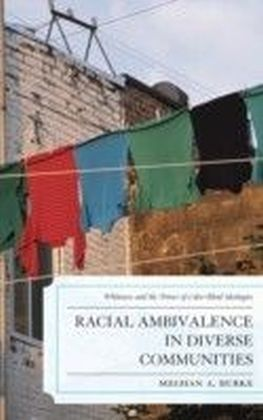 Racial Ambivalence in Diverse Communities