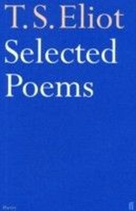 Selected Poems of T. S. Eliot