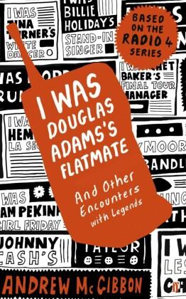 I Was Douglas Adams's Flatmate