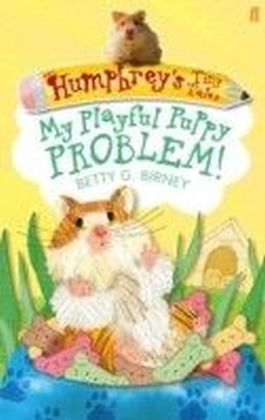 Humphrey's Tiny Tales 6: My Playful Puppy Problem!