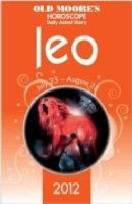 Old Moore's Horoscope 2012 Leo