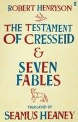 Testament of Cresseid & Seven Fables