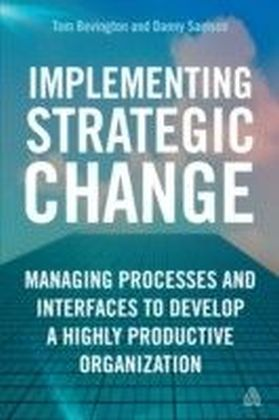 Implementing Strategic Change