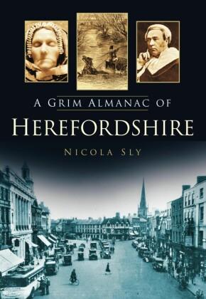 Grim Almanac of Herefordshire