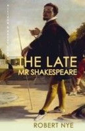 Late Mr Shakespeare