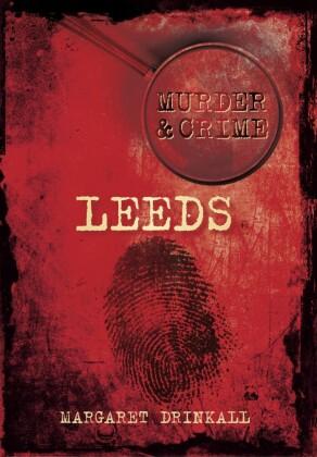 Murder & Crime: Leeds