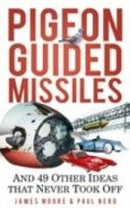 Pigeon-Guided Missiles