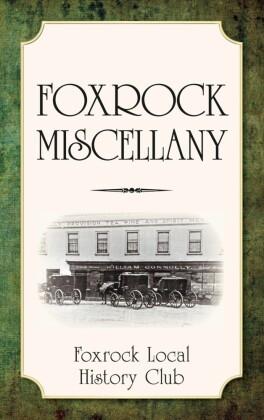Foxrock Miscellany