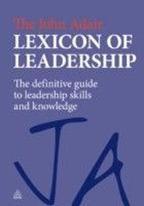 John Adair Lexicon of Leadership
