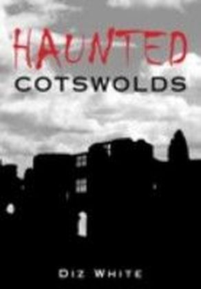 Haunted Cotswolds