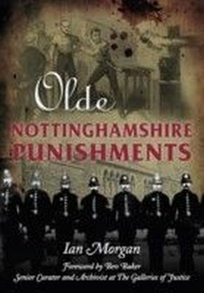 Olde Nottinghamshire Punishments
