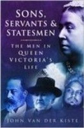 Sons, Servants and Statesmen
