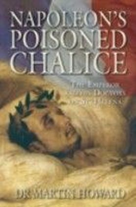 Napoleon's Poisoned Chalice
