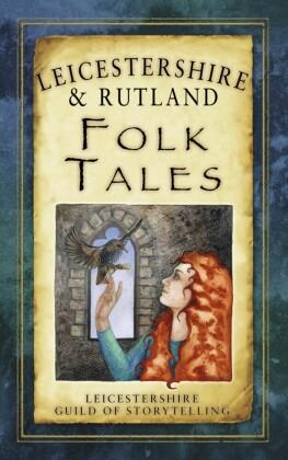 Leicestershire & Rutland Folk Tales