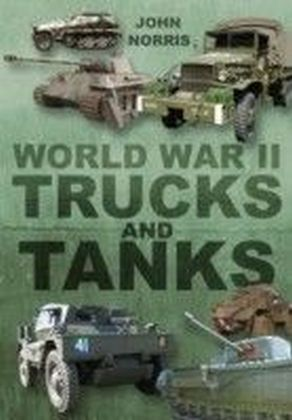 World War 2 Trucks and Tanks