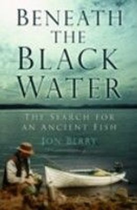 Beneath the Black Water