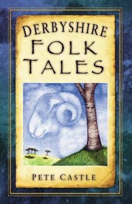 Derbyshire Folk Tales