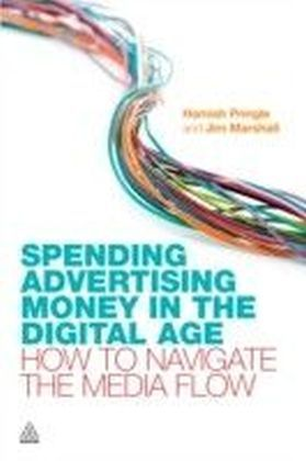 Spending Advertising Money in the Digital Age