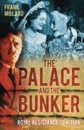 Palace and the Bunker