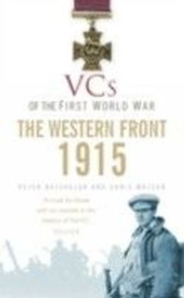VCs of the First World War 1915 The Western Front
