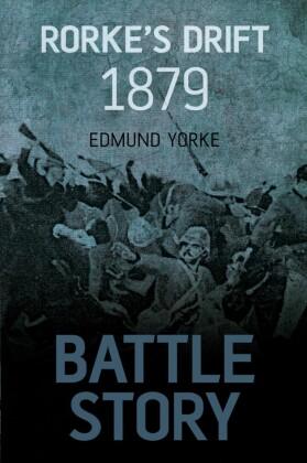 Battle Story: Rorke's Drift
