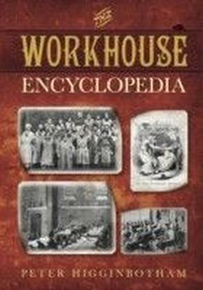 Workhouse Encyclopedia