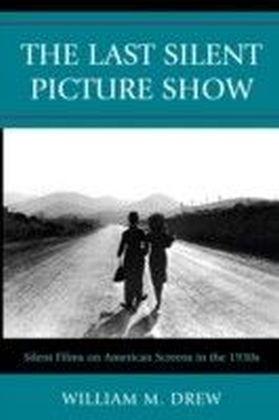 Last Silent Picture Show