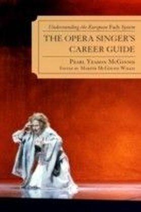Opera Singer's Career Guide