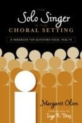 Solo Singer in the Choral Setting
