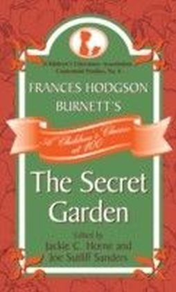 Frances Hodgson Burnett's The Secret Garden