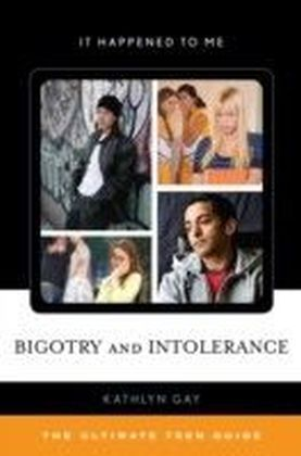 Bigotry and Intolerance