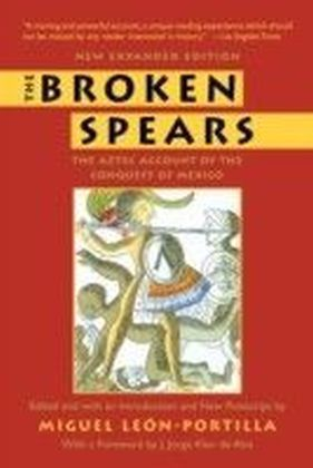 Broken Spears 2007 Revised Edition