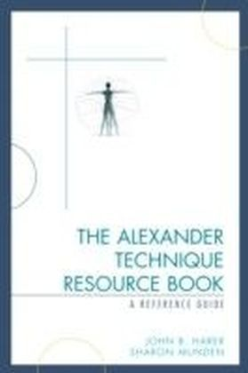 Alexander Technique Resource Book