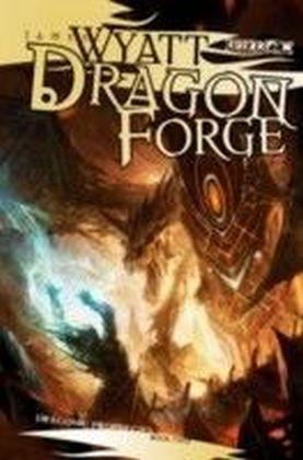Draconic Prophecies- Dragon Forge