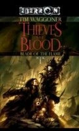 The Blade of the Flame - Thieves of Blood